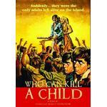 DVD-filmer Who Can Kill a Child? [DVD]